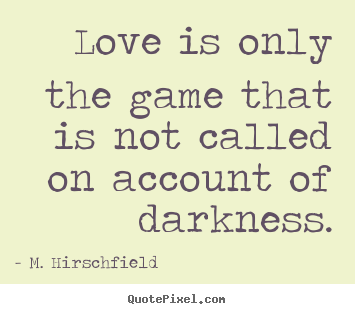 quotes about love and life quotes about love and life games