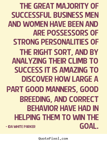 Quotes about success - The great majority of successful business men and women have been and..