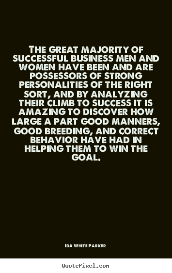 Quotes about success - The great majority of successful business men and women have..