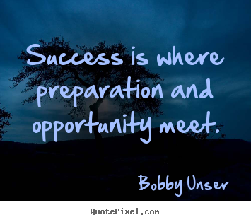 Create graphic picture quote about success - Success is where preparation and opportunity meet.