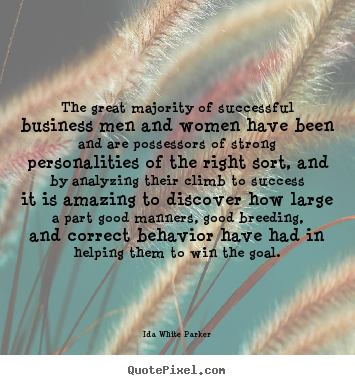 Quotes about success - The great majority of successful business men and women..